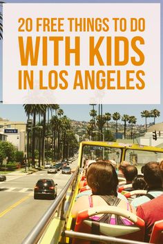 Visiting Los Angeles with your family doesn't need to be expensive. Here are 20 free things to do with kids in Los Angeles.