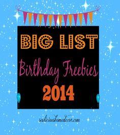 BIG List of #Birthday Freebies 2014! sewlicioushomedecor.com