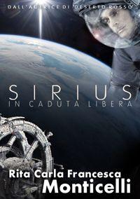 "Rassegna stampa di ""Sirius. In caduta libera"" - Anakina Blog Humor, Thriller, Books, Movies, Movie Posters, Terra, Routine, Hardware, Amazon"