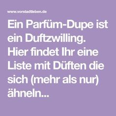Parfüm Dupe-Liste A perfume dupe is a fragrance twin. Here you will find a list of scents that are ( Parfum La Rive, Concealer, Fragrance Parfum, Smoky Eye, Drugstore Makeup, Beauty Make Up, Hair Beauty, Good To Know, Healthy Life
