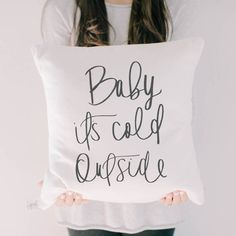 Throw Pillow - Baby it's Cold Outside, Christmas decor, calligraphy, home decor, Winter pillow. #ad