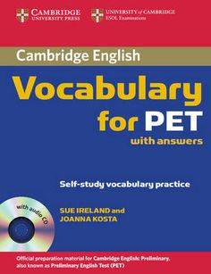 Cambridge Vocabulary for PET Student Book with Answers and Audio CD (Cambridge Books for Cambridge Exams) Pet Cambridge, Cambridge Exams, Cambridge English, English Exam, English Book, Learn English, Tapas, University O, Cambridge University
