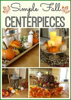 Simple and easy fall centerpieces to make. Perfect for your Thanksgiving table or to enjoy the entire fall season.