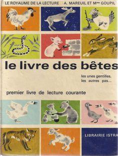 Manuels anciens: Mareuil, Goupil, Le Livre des Bêtes (premier livre de lecture…