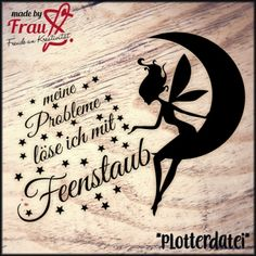 "Made by Frau S. - Fee ""Ava"" - Feenstaub *Plotterdatei"