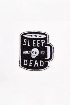 Glamour Kills Mini Sleep When I'm Dead Patch  - $2.99