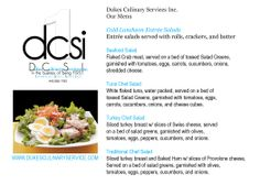 Enjoy our menu options. Call us to discuss our expanded menu.