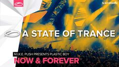M.I.K.E. Push presents Plastic Boy - Now & Forever (Extended Mix)