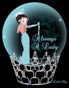 Always a Lady.