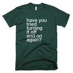 Have You Tried Turning It Off and On Again | DVLPR | T-Shirts for Programmers and Developers - 9