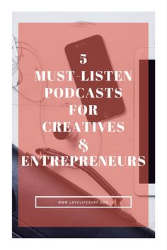 5 Must-Listen Podcas