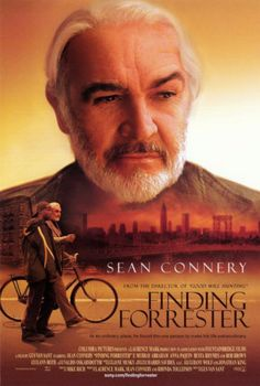Finding Forrester. A young writing prodigy finds a mentor in a reclusive author.