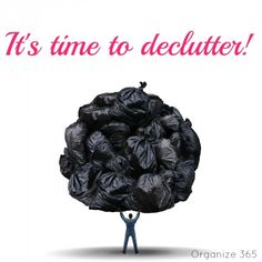 It is officially time to de-clutter! Here's why and some tips to help you out! | Organize 365