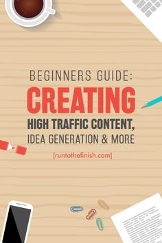 A beginner's guide to creating high traffic content, content calendars and idea generation  this and more lessons!