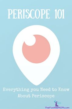 Periscope 101 - Everything you need to know about Periscope - Twitter's Live Streaming App