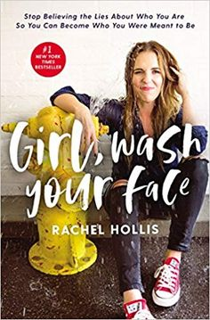 """Girl, Wash Your Face by Rachel Hollis """"Only you have the power to change your life."""" Even Rachel Hollis reminds us of this, and if a. Rachel Hollis, Motivational Books, Inspirational Books, New Books, Good Books, Books To Read, Kindle, Reading Lists, Book Lists"""
