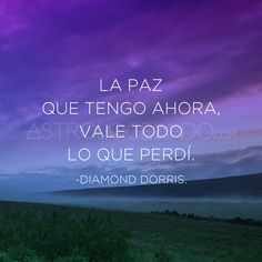 #Frases #Quotes #DiamondDorris