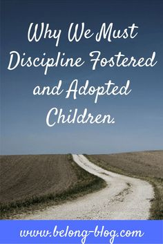 discipline in fostering and adoption parenting. How to manage difficult behaviour and provide healthy discipline for your foster and adopted child