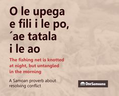 Samoan Proverb – Sorted like a fishing net in the morning – One Samoana Wisdom Quotes, Life Quotes, Islands In The Pacific, Warrior Tattoos, Learning Support, Proverbs Quotes, Hawaiian Tattoo, Polynesian Culture, Samoan Tattoo