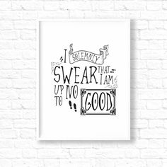 I Solemnly Swear That I Am Up To No Good, Harry Potter Quote Print, HP Poster, Marauder's Map poster, Harry Potter Gift, Art Print ET225 by InstantGoodVibes on Etsy