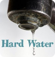 Hard Water: Where Does It Come From and How Do I Clean Up After It?