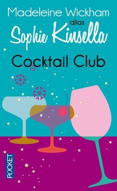 """Cocktail Club"", Madeleine Wickham alias Sophie Kinsella"