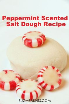 Peppermint Scented Salt Dough Recipe for Christmas ornaments or sensory play
