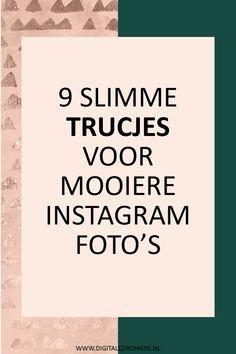 Wanneer je wilt groeien op Instagram, is het belangrijk dat je foto's práchtig zijn. In dit artikel deel ik 9 slimme trucjes om perfecte Instagram foto's te maken. Instagram Marketing Tips, Instagram Tips, Instagram Quotes, Online Marketing, Social Media Marketing, Content Marketing, Blog Tips, Social Media Content, Social Media Tips