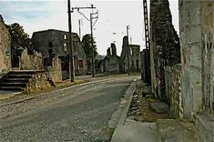 Oradour-sur-Glane - old photos of the village Still Standing, World War Ii, Old Photos, Buildings, Germany, Bucket, Museum, Earth, Events