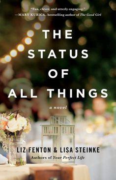 The Status of All Things, by Liz Fenton & Lisa Steinke