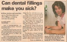 I told the Tampa Tribune that yes, they can. It's time to demand safe dental fillings. Please join the thousands of others who are trying to stop the use of amalgams by dentists.