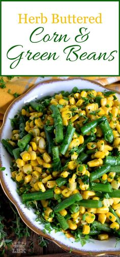 green bean recipes Herb Buttered Corn and Green Beans - A rustic, delicious, family-pleasing vegetable side dish consisting of corn and green beans; sauteed in butter with herbs and aromatics. Dinner Side Dishes, Veggie Side Dishes, Dinner Sides, Healthy Side Dishes, Vegetable Sides, Side Dishes Easy, Side Dish Recipes, Food Dishes, Camping Side Dishes