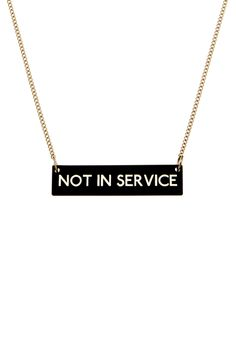 Not In Service Necklace, £20 http://www.tattydevine.com/shop/collections/collaborations/not-in-service-necklace.html