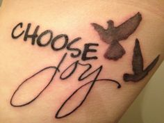 My First Tattoo - Choose Joy