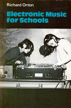Richard Orton, Electronic Music For Schools. Free-thinking British music pedagogy out of York. Book Cover Design, Electronic Music, Coven, Music Stuff, Album Covers, Book Covers, New Wave, Vinyl Records, Techno
