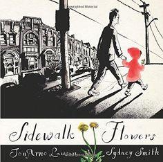 Sidewalk Flowers by JonArno Lawson http://smile.amazon.com/dp/1554984319/ref=cm_sw_r_pi_dp_-B9tvb1A42X9J