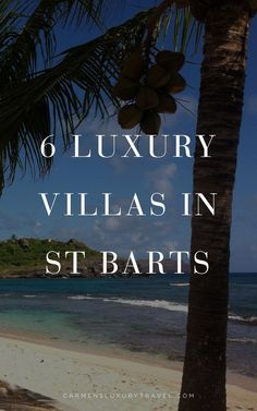 6 Luxury Villas In St. Barts That Will Take Your Breath Away | Luxury Travel Blogger - Carmen Edelso Best Vacation Spots, Enjoy Your Vacation, Best Vacations, Amazing Hotels, Best Hotels, Luxury Resorts, St Barts, Most Beautiful Beaches, Renting