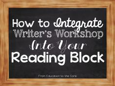 Education to the Core: Bright Ideas: Integrating Writer's Workshop Into Your Reading Block