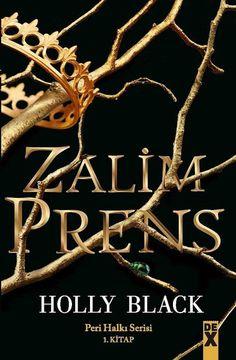 Zalim Prens: Peri Halkı Serisi 1. Kitap