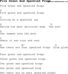 Childrens Songs and Nursery Rhymes, lyrics with chords for guitar, banjo etc for song five-green-and-speckled-frogs Ukulele Chords Songs, Guitar Songs, Guitar Tips, Preschool Songs, Kids Songs, Guitar Lessons For Kids, Nursery Rhymes Lyrics, Camp Songs, Sing Along Songs