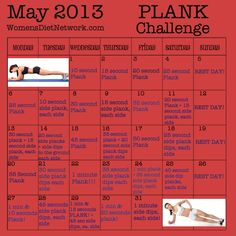 Plank Challenge! It doesn't matter when you start - just do it! Grab a friend if you need to, & do it together! You will thank yourself in a month!