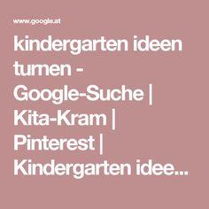 kindergarten ideen turnen - Google-Suche   Kita-Kram   Pinterest   Kindergarten ideen, Turnen und Kindergarten