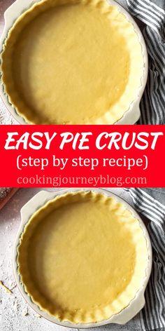 Easy Pastry Recipes, Pie Crust Recipes, Easy Baking Recipes, Tart Recipes, Baking Tips, Flaky Pastry, Shortcrust Pastry, Best Pumpkin Bread Recipe, Easy Pie Crust