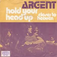 Hold Your Head Up/Closer To Heaven - Argent