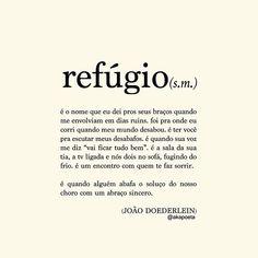 """13k Likes, 297 Comments - JOÃO DOEDERLEIN (@akapoeta) on Instagram: """"""""... quando a razão diz que 'já era', a coragem diz 'ainda não'."""""""""""