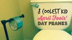 8 COOLEST KID APRIL FOOLS' DAY PRANKS...from Cul-de-sac Cool!