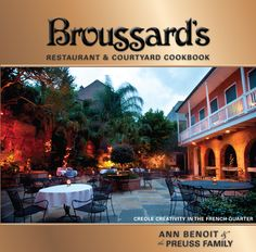 Broussard's Restaurant New Orleans - Google Search