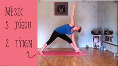 JÓGA 2.TÝDEN | Začátečníci / mírně pokročilí Yoga Videos, Workout Videos, Workouts, Muffin Top, Reiki, Pilates, Exercise, Youtube, Health