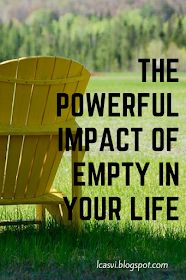 from dust towards the heavens: How Has Empty Impacted Your Life?
