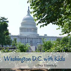 3 Days in Washington D.C. with Kids | tipsforfamilytrips.com #washingtondc #travel